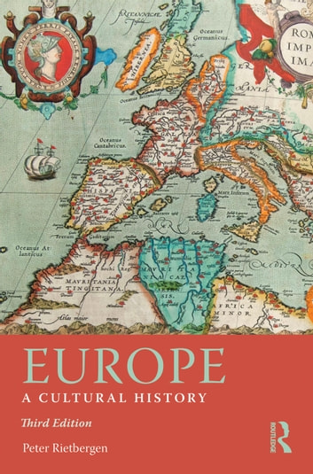 Europe - A Cultural History ebook by Peter Rietbergen