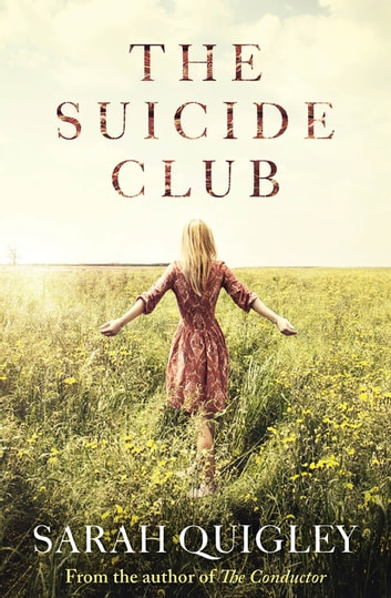 The Suicide Club ebook by Dr Sarah Quigley