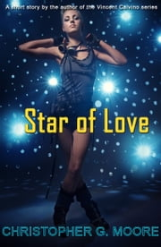 Star of Love ebook by Christopher G. Moore
