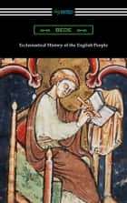 Ecclesiastical History of the English People ebook by Bede
