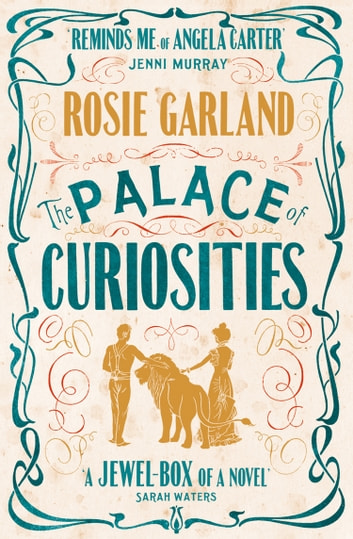 The Palace of Curiosities ebook by Rosie Garland