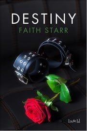 Destiny ebook by Faith Starr