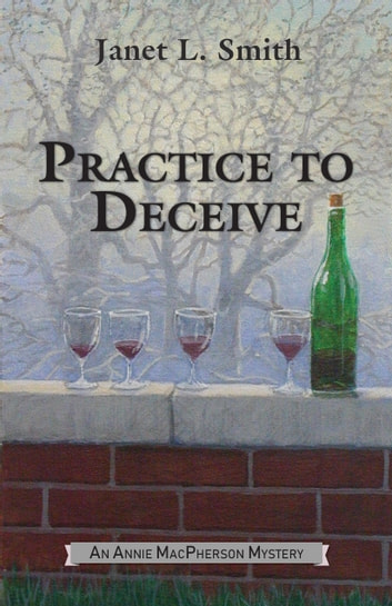 Practice to Deceive ebook by Janet L. Smith