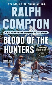 Ralph Compton Blood of the Hunters eBook by Jeff Rovin, Ralph Compton