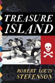 Treasure Island (Illustrated) ebook by Robert Louis Stevenson