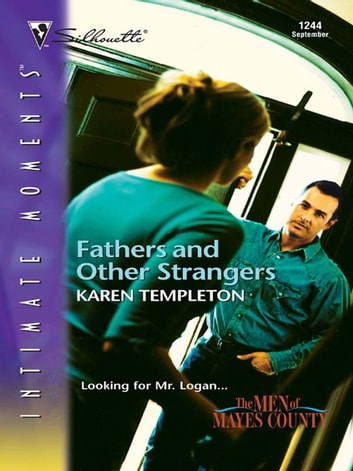 Fathers and Other Strangers ebook by Karen Templeton