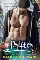 The Drifter ebook by Kathy Coopmans
