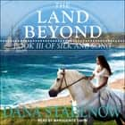 The Land Beyond audiobook by Dana Stabenow