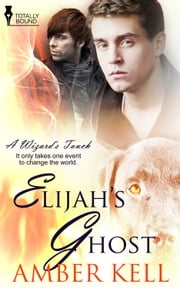 Elijah's Ghost ebook by Amber Kell