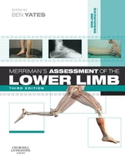 Merriman's Assessment of the Lower Limb E-Book ebook by Ben Yates, MSc, BSc(Hons),...