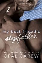 My Best Friend's Stepfather #1 ebook by