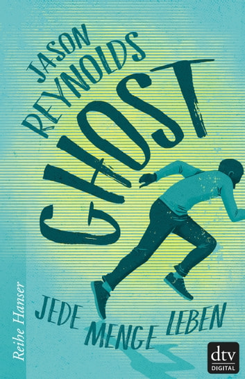 Ghost - Jede Menge Leben ebook by Jason Reynolds
