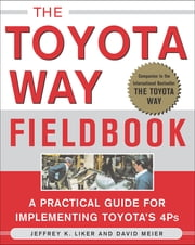 The Toyota Way Fieldbook ebook by Jeffrey Liker,David Meier