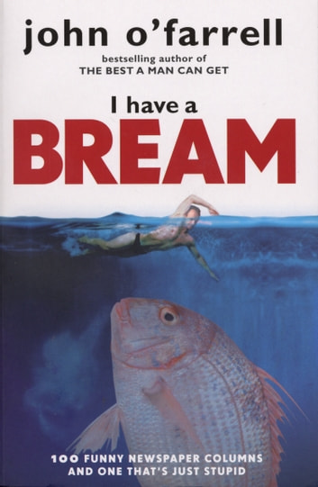 I Have A Bream ebook by John O'Farrell