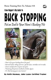 Crow Hopper's Big Guide to Buck Stopping ebook by Keith Hosman