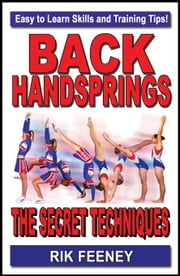 Back Handsprings: The Secret Techniques ebook by Kobo.Web.Store.Products.Fields.ContributorFieldViewModel