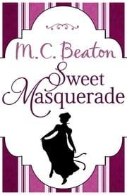 Sweet Masquerade ebook by M.C. Beaton