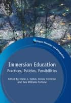 Immersion Education ebook by Diane J. TEDICK, Donna CHRISTIAN and Tara Williams FORTUNE