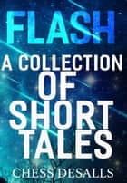 Flash ebook by Chess Desalls