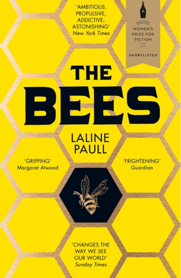 The Bees ebook by Laline Paull