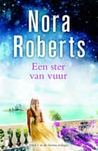 Een ster van vuur ebook by Fast Forward Translations, Nora Roberts