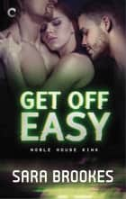 Get Off Easy ebook by Sara Brookes