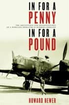 In For a Penny, In For a Pound ebook by Howard Hewer