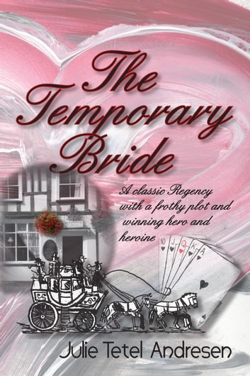 The Temporary Bride ebook by Julie Tetel Andresen