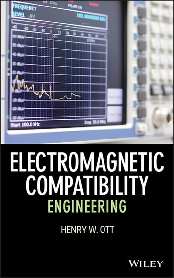 Electromagnetic Compatibility Engineering Ebook By Henry W Ott