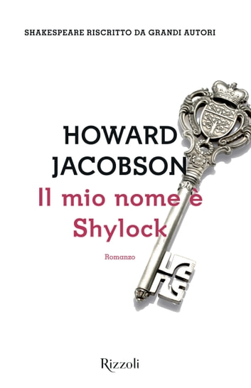 Il mio nome è Shylock ebook by Howard Jacobson