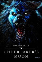 Undertaker's Moon ebook by Ronald Kelly