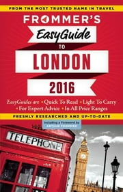 Frommer's EasyGuide to London 2016 ebook by Jason Cochran
