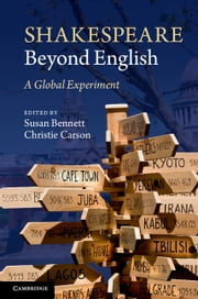 Shakespeare beyond English - A Global Experiment ebook by
