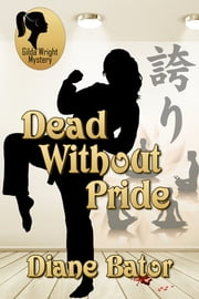 Dead Without Pride ebook by Diane Bator