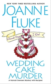 Wedding Cake Murder ebook by Joanne Fluke