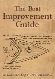 The Boat Improvement Guide ebook by Ian Nicolson