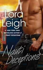 Nauti Deceptions ebook by Lora Leigh
