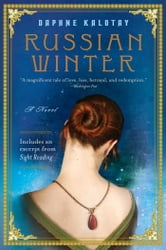 Russian Winter - A Novel ebook by Daphne Kalotay