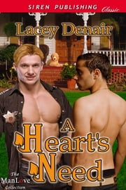 A Heart's Need ebook by Lacey Denair