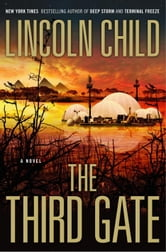 The Third Gate - A Novel ebook by Lincoln Child