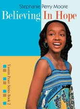 Believing in Hope ebook by Stephanie Perry Moore