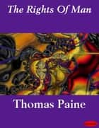 The Rights Of Man ebook by Thomas Paine