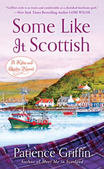 Some Like It Scottish ebook by Patience Griffin