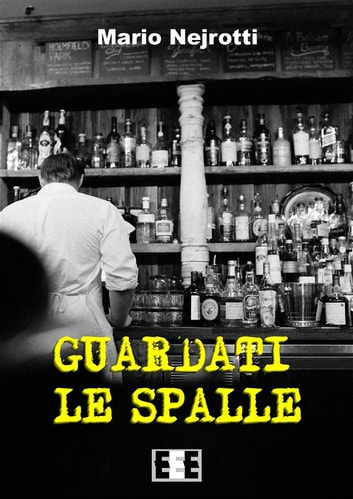 Guardati le spalle ebook by Mario Nejrotti