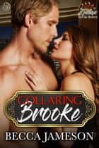 Collaring Brooke ebook by