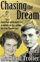 CHASING THE DREAM ebook by Janet MacLeod Trotter
