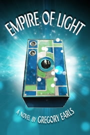 Empire of Light ebook by Gregory Earls