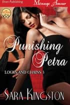 Punishing Petra ebook by Sara Kingston