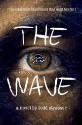 The Wave ebook by Todd Strasser