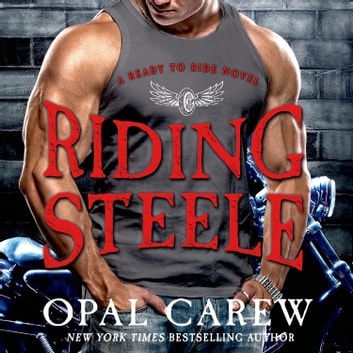 Riding Steele audiobook by Opal Carew